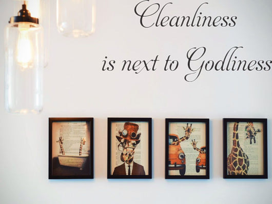 Cleanliness is next to Godliness  Car or Wall Vinyl Decal - Fusion Decals