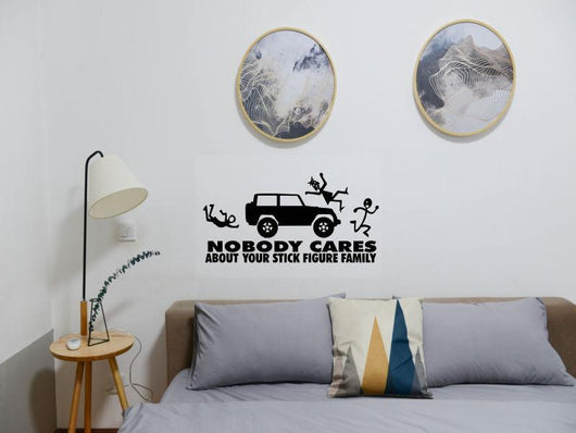 No body cares about your stick figure family Jeep Cut Vinyl Wall Decal - Fusion Decals