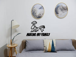 Making My stick family Die Cut Vinyl Wall Decal - Removable (Indoor) - Fusion Decals