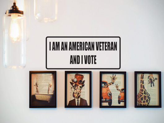 I am an American Veteran and I Vote Wall Decal - Removable - Fusion Decals