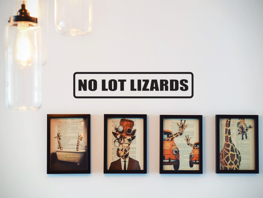 No Lot Lizards Wall Decal - Removable - Fusion Decals
