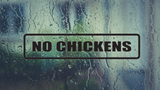No Chickens Wall Decal - Removable - Fusion Decals