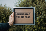 Gimme Head till Im Dead Wall Decal - Removable - Fusion Decals