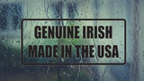 Genuiine Irish Made in the USA Wall Decal - Removable - Fusion Decals