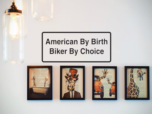 American By Birth Biker By Choice Wall Decal - Removable - Fusion Decals