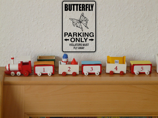 Butterfly Parking Only Sign Vinyl Wall Decal - Fusion Decals