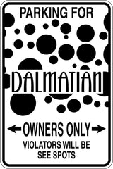 Parking for Dalmatian Owners Only Sign Vinyl Wall Decal - Fusion Decals