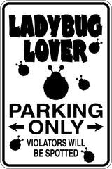 Ladybug lover Parking Only Sign Vinyl Wall Decal - Fusion Decals
