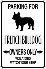 Parking for French Bulldog Owners Only Sign Vinyl Wall Decal - Fusion Decals