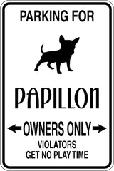 Parking for Papillon Owners Only Sign Vinyl Wall Decal - Fusion Decals