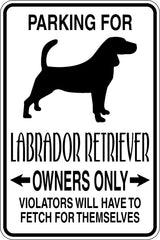 Parking for Labrador Retriever Owners Only Sign Vinyl Wall Decal - Fusion Decals