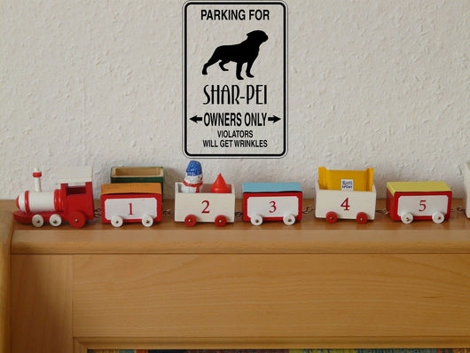 Parking for Shar-Pei Owners Only Sign Vinyl Wall Decal - Fusion Decals
