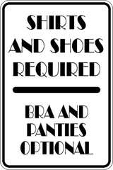 Shirts and Shoes Required Bra & Panties Optional Sign Vinyl Wall Decal - Fusion Decals