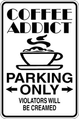 Coffee Addict Parking Only Sign Vinyl Wall Decal - Fusion Decals