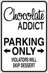 Chocolate Addict Parking Only Sign Vinyl Wall Decal - Fusion Decals
