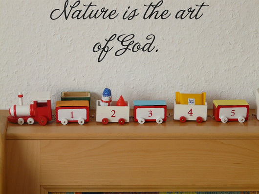 Nature is the art of God. Style 09 Vinyl Wall Car Window Decal - Fusion Decals