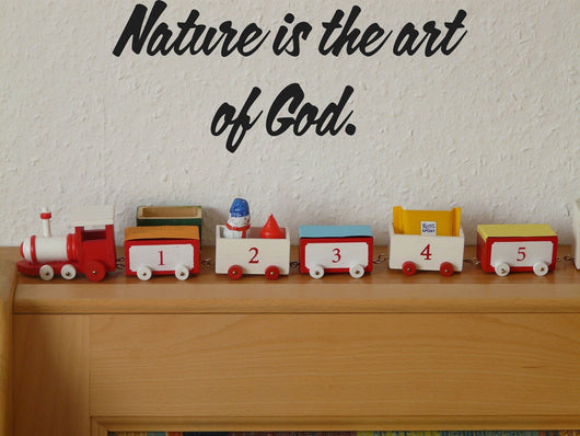 Nature is the art of God. Style 12 Vinyl Wall Car Window Decal - Fusion Decals