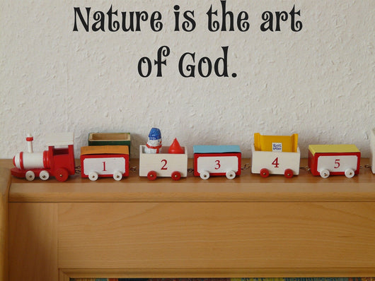 Nature is the art of God. Style 15 Vinyl Wall Car Window Decal - Fusion Decals