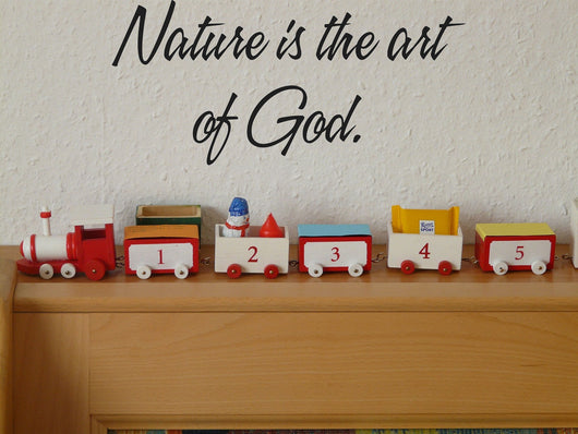 Nature is the art of God. Style 16 Vinyl Wall Car Window Decal - Fusion Decals