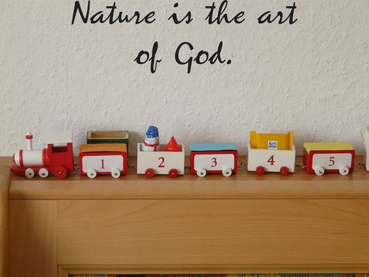 Nature is the art of God. Style 26 Vinyl Wall Car Window Decal - Fusion Decals