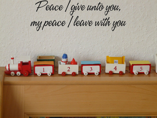 Peace I give unto you, my peace I leave with you Style 16 Vinyl Wall Car Window Decal - Fusion Decals