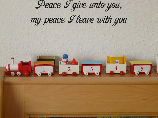 Peace I give unto you, my peace I leave with you Style 29 Vinyl Wall Car Window Decal - Fusion Decals