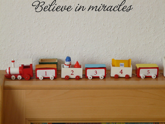 Believe in miracles Style 09 Vinyl Wall Car Window Decal - Fusion Decals
