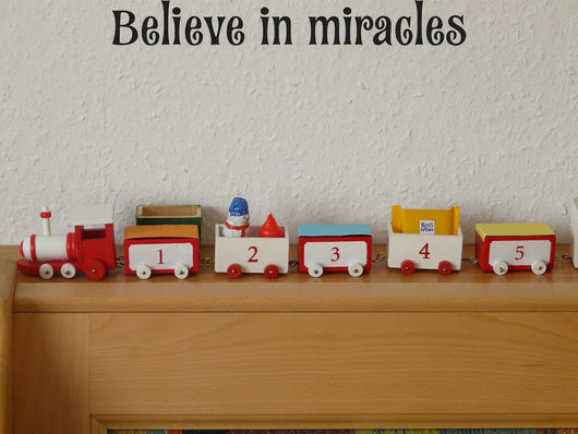 Believe in miracles Style 15 Vinyl Wall Car Window Decal - Fusion Decals