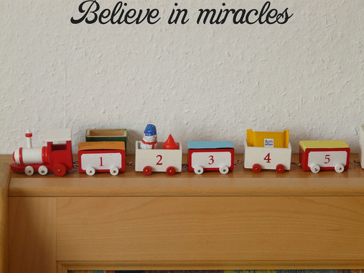 Believe in miracles Style 29 Vinyl Wall Car Window Decal - Fusion Decals