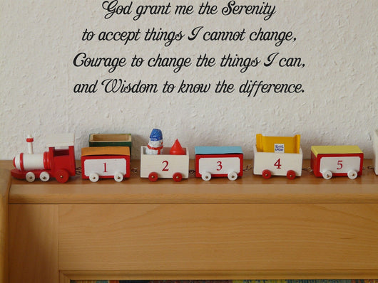 God grant me the Serenity to accept things I cannot change, Courage to change the things I can, and Wisdom to know the difference. Style 26 Vinyl Wall Car Window Decal - Fusion Decals