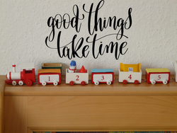 Good thing take time Vinyl Wall Car Window Decal - Fusion Decals