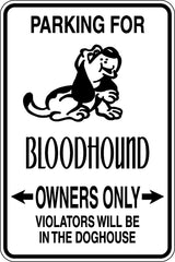 Parking for Bloodhound Owners Only Sign  - Car or Wall Decal - Fusion Decals