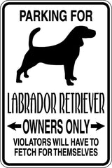 Parking for Labrador Retriever Owners Only Sign  - Car or Wall Decal - Fusion Decals