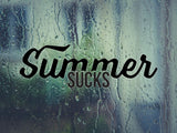 Summer Sucks  Vinyl Wall Decal - Car or Wall Decal - Fusion Decals