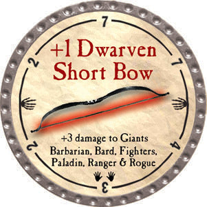 +1 Dwarven Short Bow - 2012 (Platinum) - C37