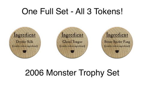 Monster Trophy Set - 2006 (Wooden) - C12