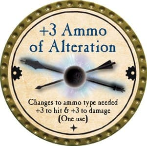 +3 Ammo of Alteration - 2013 (Gold) - C37