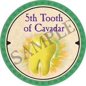 5th Tooth of Cavadar - 2019 (Light Green) - C9
