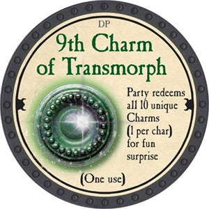 9th Charm of Transmorph - 2018 (Onyx) - C48