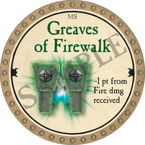 Greaves of Firewalk - 2018 (Gold) - C12