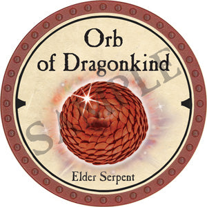 Orb of Dragonkind (Elder Serpent) - 2019 (Red) - C12