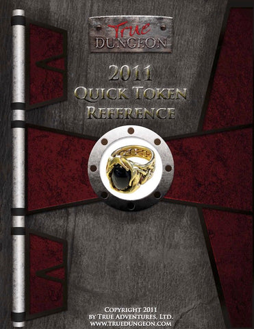 Free Digital Copy - True Dungeon Quick Token Reference 2011
