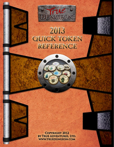 Free Digital Copy - True Dungeon Quick Token Reference 2013