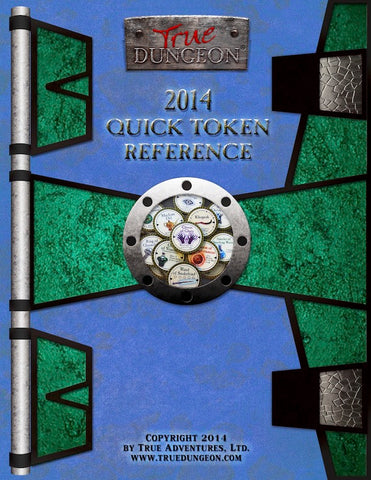 Free Digital Copy - True Dungeon Quick Token Reference 2014