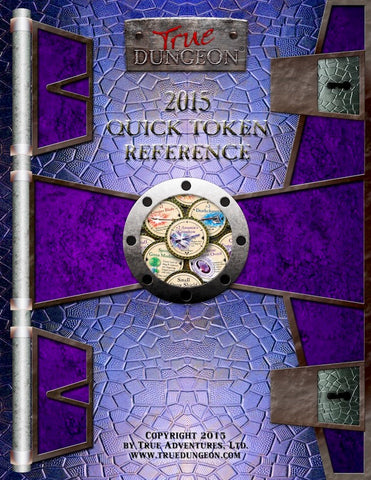 Free Digital Copy - True Dungeon Quick Token Reference 2015