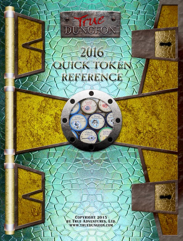 Free Digital Copy - True Dungeon Quick Token Reference 2016