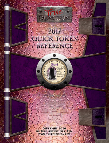 Free Digital Copy - True Dungeon Quick Token Reference 2017
