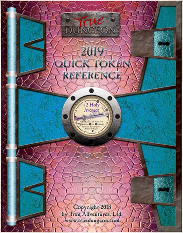 Free Digital Copy - True Dungeon Quick Token Reference 2019