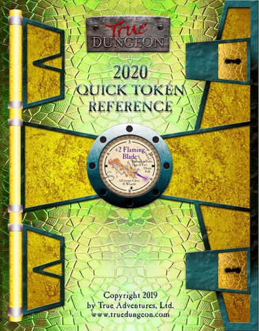 Free Digital Copy - True Dungeon Quick Token Reference 2020