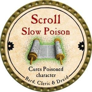 Scroll Slow Poison - 2006 (Wooden) - Misspelled - C26